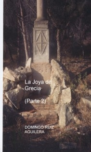 La Joya de Grecia (Parte 2)