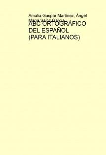 ABC ORTOGRÁFICO DEL ESPAÑOL (PARA ITALIANOS)