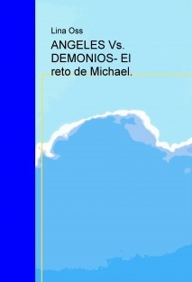 ANGELES Vs. DEMONIOS El reto de Michael.