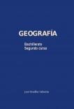 Geografía. Segundo Bachillerato (versión en color). 2015