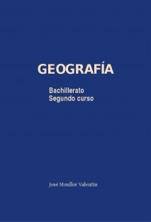 Geografía. Segundo Bachillerato (versión en color). 2017