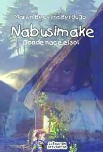 Nabusimake... Donde nace el sol