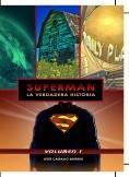 Superman: La verdadera historia - Volumen 1