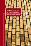 TECNOLOGIAS EN LA CONSTRUCCION