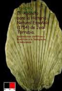 El Aparato para la Historia Natural Española (1754) de José Torrubia. Aportaciones científicas y filosóficas a la Teología de la Naturaleza