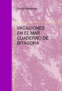 VACACIONES EN EL MAR. CUADERNO DE BITÁCORA