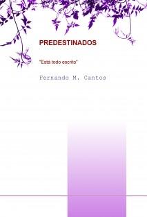 PREDESTINADOS, ESTA TODO ESCRITO