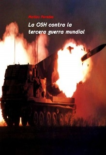 La OSH contra la tercera guerra mundial