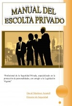 Libro Manual del Escolta Privado, autor David Martinez Arastell