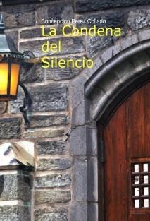 La condena del Silencio