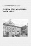Galicia, dous mil anos de Idade Media