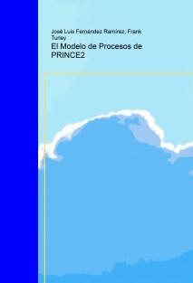 El Modelo de Procesos de PRINCE2