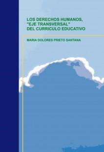 """LOS DERECHOS HUMANOS, """"EJE TRANSVERSAL"""" DEL CURRICULO EDUCATIVO"""