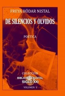 DE SILENCIOS Y OLVIDOS