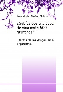 ¿Sabías que una copa de vino mata 500 neuronas?