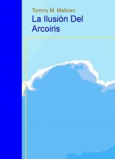 La Ilusión del Arcoiris