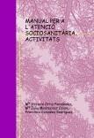 MANUAL PER A L'ATENCIÓ SOCIOSANITÀRIA. ACTIVITATS