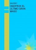 ONOFROK EL ULTIMO GRAN MAGO