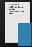 La Marca Como Ventaja Competitiva. Caso BMW