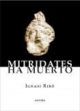 Mitrídates ha muerto