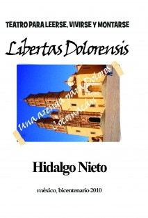 LIBERTAS DOLORENSIS (Una arenga para Dolores Cocomacán)