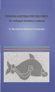 TERAPIA ASISTIDA CON DELFINES: un enfoque humano y natural