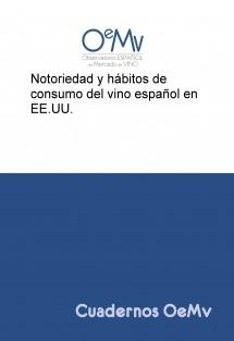 Notoriedad y hábitos de consumo del vino español en EE.UU.