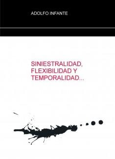 SINIESTRALIDAD,  FLEXIBILIDAD Y TEMPORALIDAD