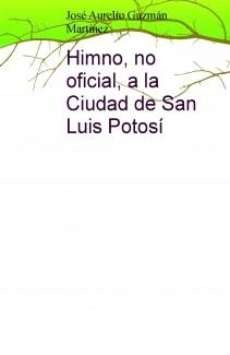 Himno a la Ciudad de San Luis Potosí