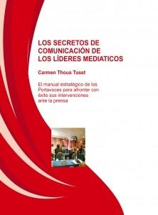 LOS SECRETOS DE COMUNICACIÓN DE LOS LÍDERES MEDIATICOS
