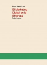 El Marketing Digital en la Empresa: Redes Sociales