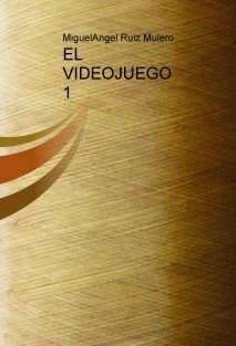 EL VIDEOJUEGO 1