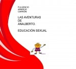 LAS AVENTURAS DE ANALBERTO. EDUCACIÓN SEXUAL