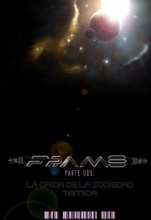 FRAME 2- LA CAIDA DE LA SOCIEDAD TEMIDA (primera parte)