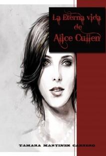 La Eterna vida de Alice Cullen.