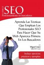 Libro Libro SEO Posicionamiento en Buscadores (edición 3.1), autor Miguel López