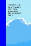EL RORSCHACH TEST PARA EVALUAR LA PERSONALIDAD. VOL II