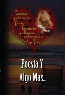 POESIA Y ALGO MAS