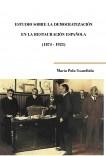 Estudio sobre la democratización en la Restauración española (1874-1923)