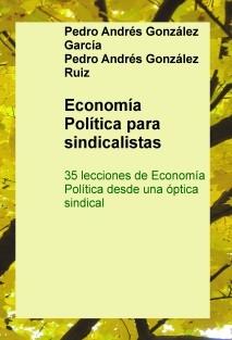 Economía Política para sindicalistas