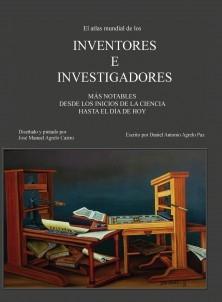 El atlas mundial de los inventores e investigadores más notables desde los inicios de la ciencia hasta el día de hoy