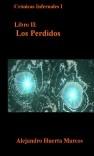 Cronicas Infernales I: Libro 2  Los Perdidos