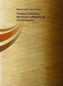 Partidos Políticos y Monitoreo a Medios de Comunicación