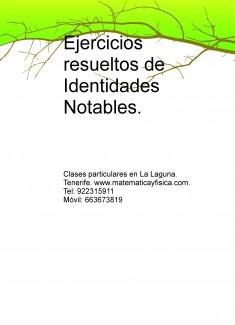Ejercicios resueltos de Identidades Notables.