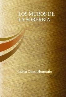 LOS MUROS DE LA SOBERBIA