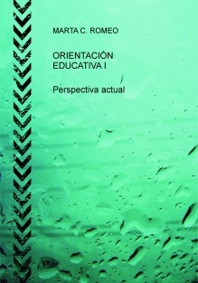 ORIENTACIÓN EDUCATIVA I. Perspectiva actual