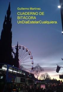 CUADERNO DE BITÁCORA UnDíaEstelarCualquiera.