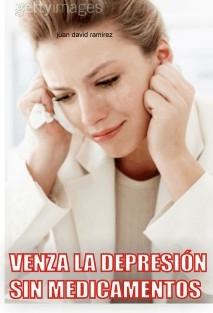 Venza la Depresion sin medicamentos