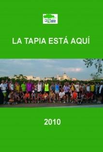 La Tapia está aquí 2010 (1ª edición, blanco y negro)