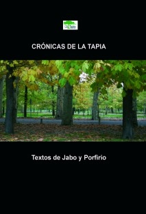 Crónicas de La Tapia 2009 (2ª edición, color)